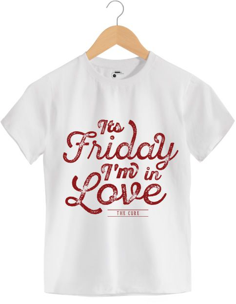 Camiseta - It's Friday I'm In Love - The Cure - Infantil