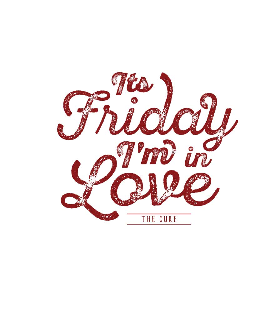 Camiseta It's Friday I'm In Love - The Cure - Infantil