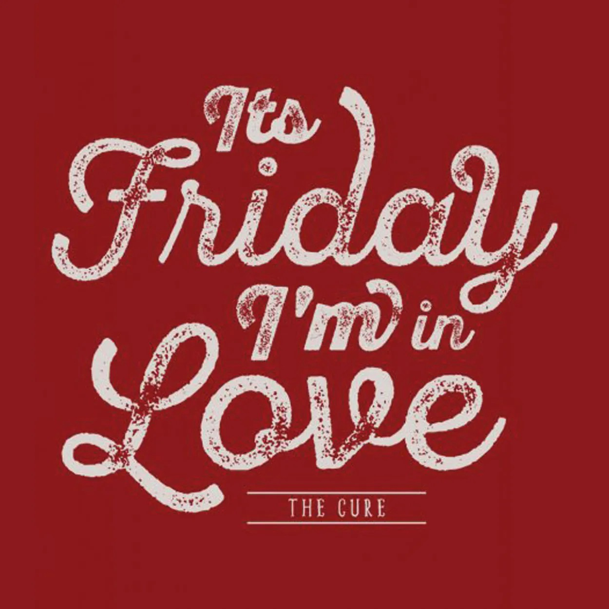 Camiseta Its Friday Im In Love - The Cure - Masculino