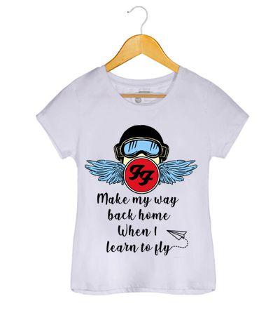 Camiseta Learn to Fly - Foo Figthers - Feminino
