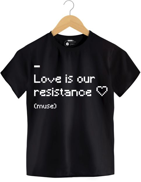 Camiseta - Love Is Our Resistance - Muse - Infantil