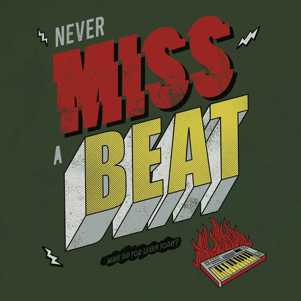 Camiseta Never Miss a Beat - Masculino