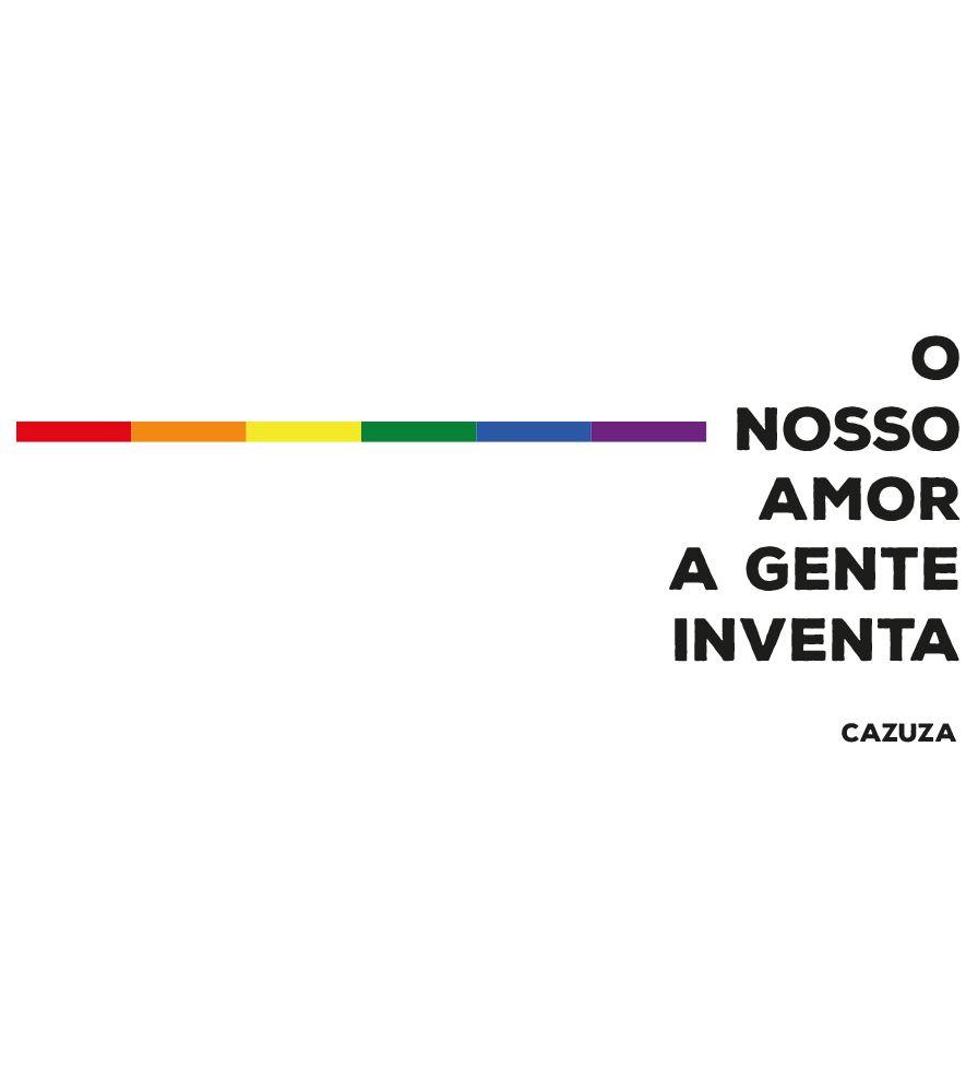 Camiseta - O Nosso Amor A Gente Inventa - Cazuza - Masculino