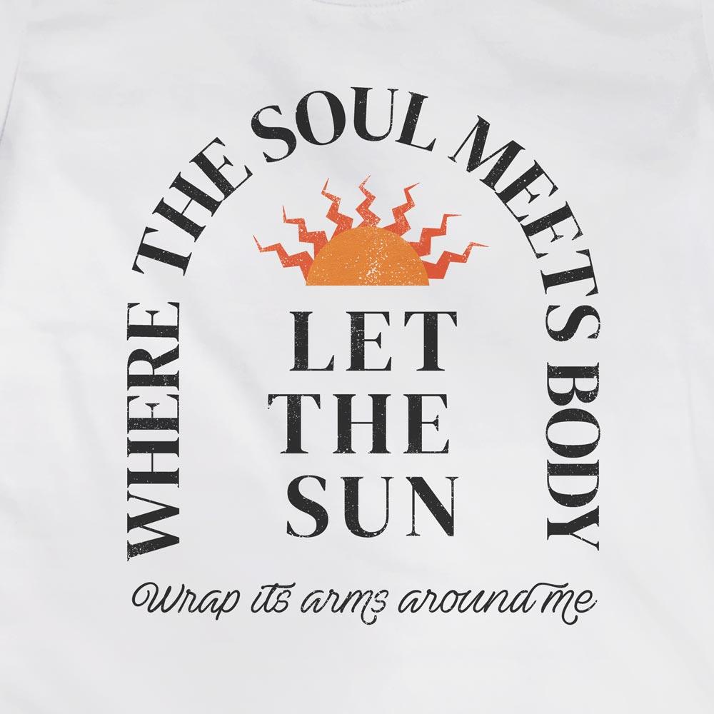 Camiseta Where the Body Meets Soul - Feminino