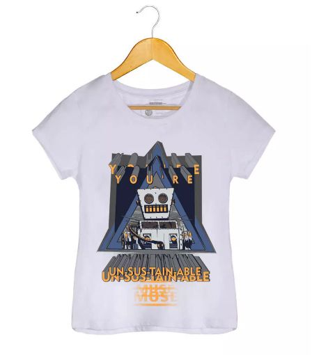 Camiseta Youre Un-sus-tain-able! - Muse - Feminino