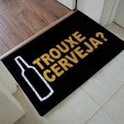 Tapete Capacho Personalizado - Trouxe cerveja 60x40cm