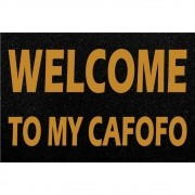 Tapete Capacho Welcome My Cafofo 60x40cm