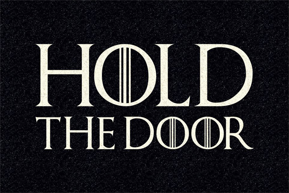 Tapete Game of Thrones Hold the Door 60x40 cm  - Zap Tapetes e Capachos Personalizados