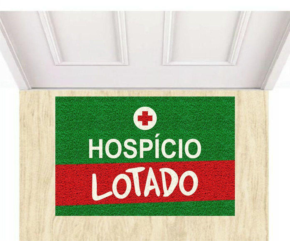 Tapete Capacho Hospício Lotado - 60x40 cm  - Zap Tapetes e Capachos Personalizados