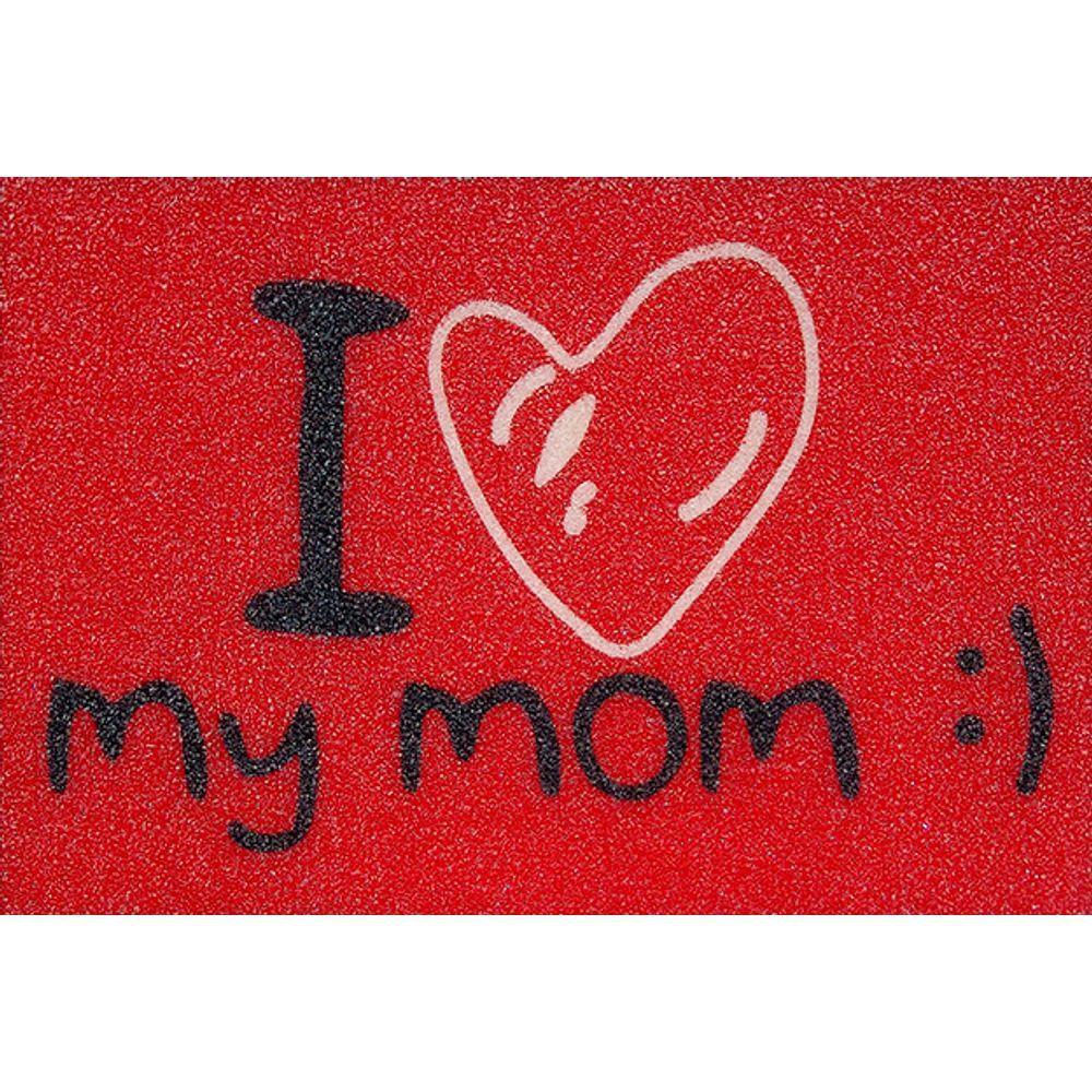 Tapete Capacho I Love My Mom 60x40 cm Vermelho  - Zap Tapetes e Capachos Personalizados