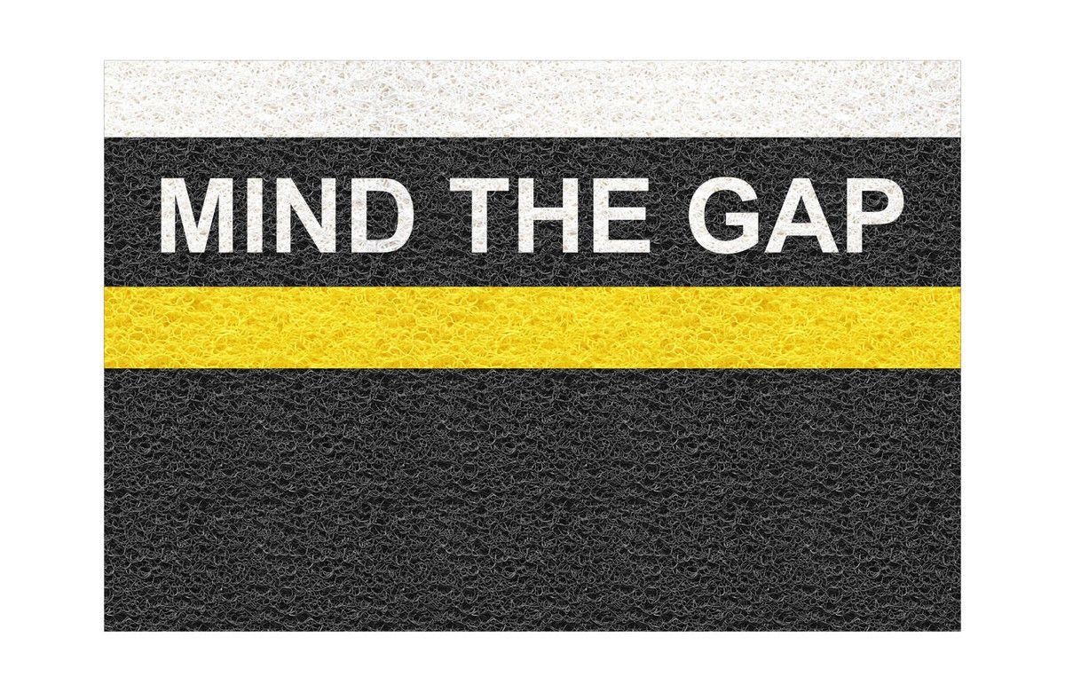 Tapete Capacho Mind The Gap 60x40 cm  - Zap Tapetes e Capachos Personalizados