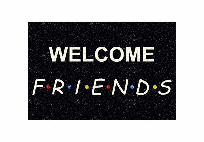Tapete Capacho Personalizado - Welcome friends - Preto  - Zap Tapetes e Capachos Personalizados