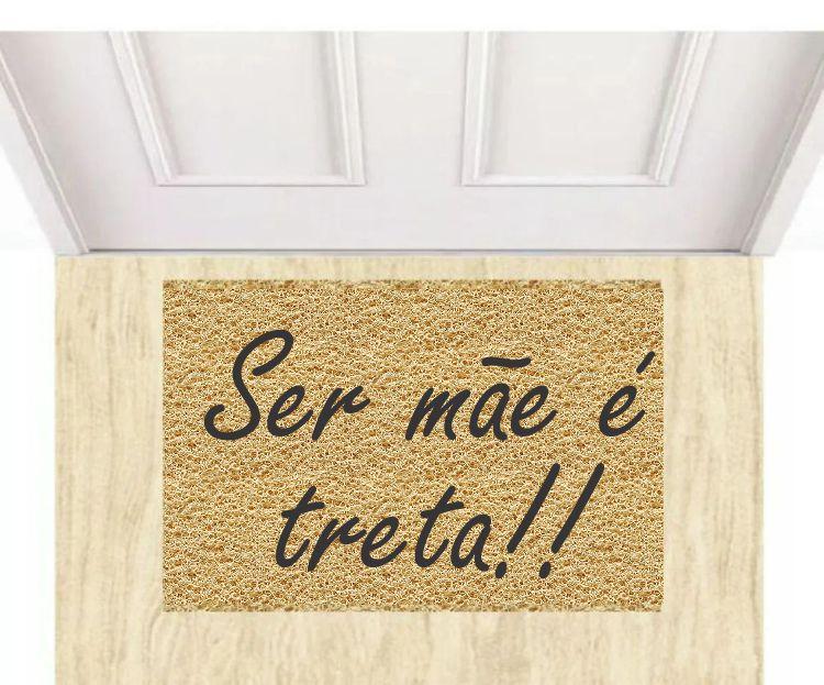 Tapete para apartamento Dia das Mães, Ser Mãe e Treta! 40x60 cm  - Zap Tapetes e Capachos Personalizados
