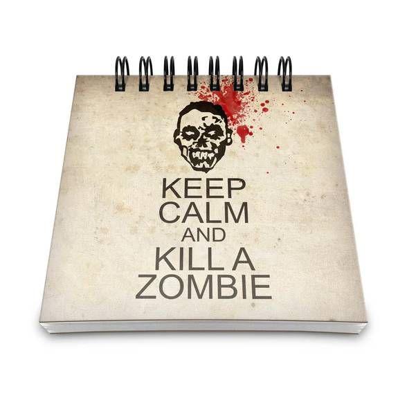 Bloco de Anotações Keep Calm and kill a Zombie