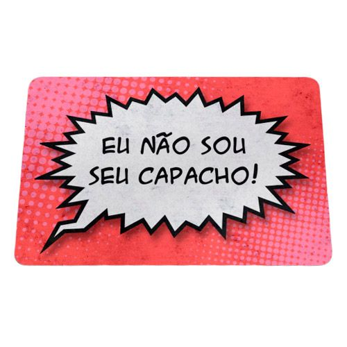 Capacho Eco Slim 3mm Balão de HQ Não sou seu capacho