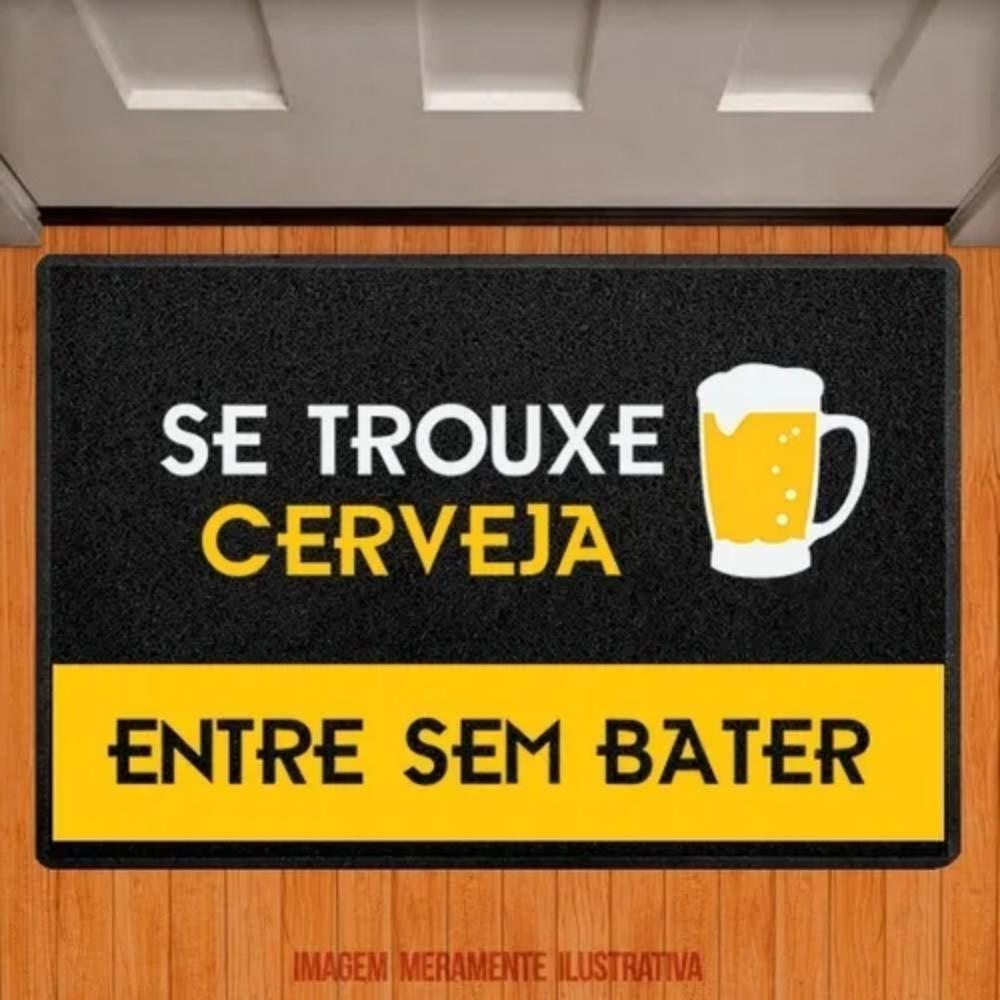 Capacho em Vinil - Se trouxe cerveja entre sem bater