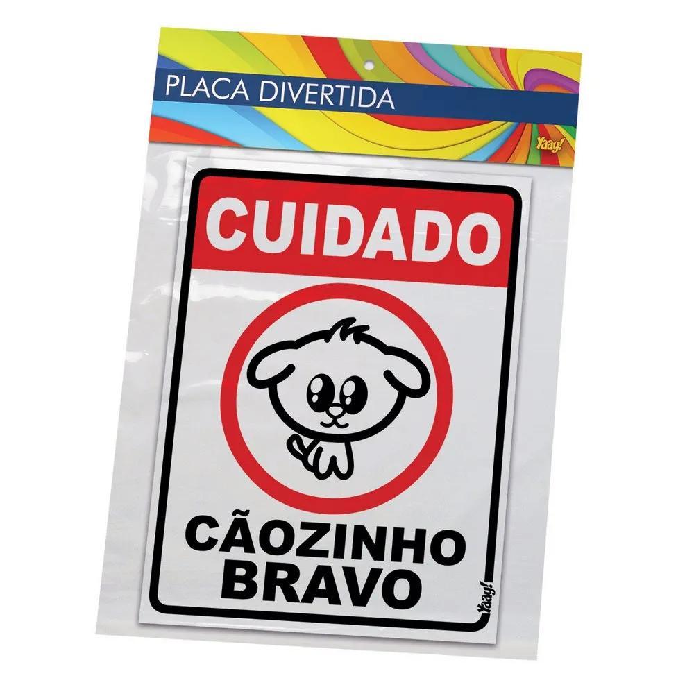 Placa - Cuidado Cãozinho Bravo