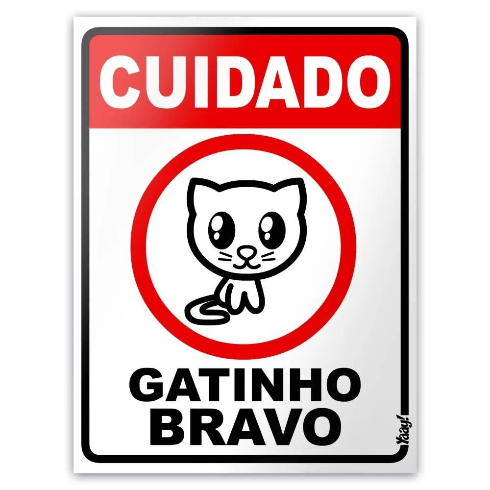 Placa - Cuidado Gatinho Bravo