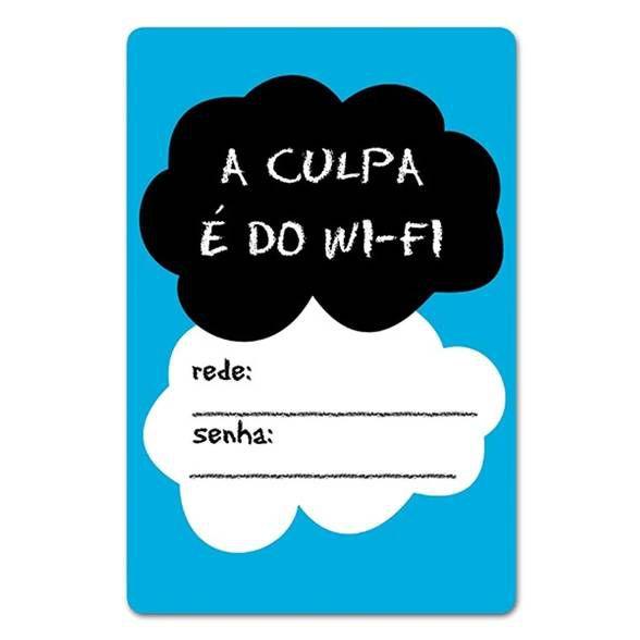 Placa de Wifi a Culpa é do Wifi