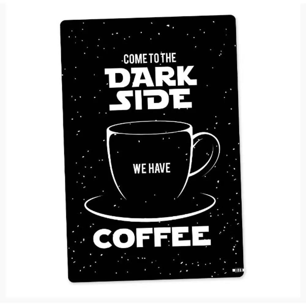 Placa Decorativa 24x16 Dark Side Coffee Preta