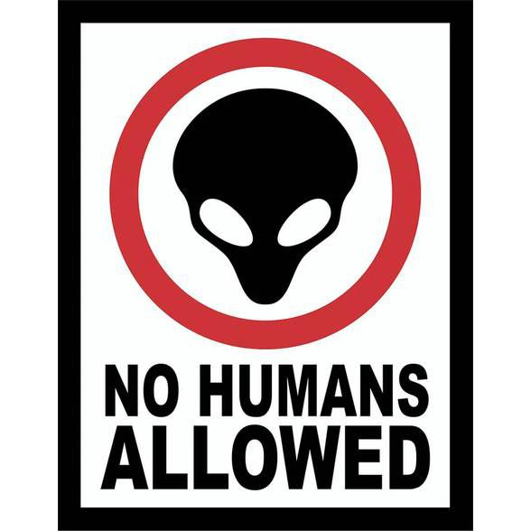 Placa no Humans Allowed