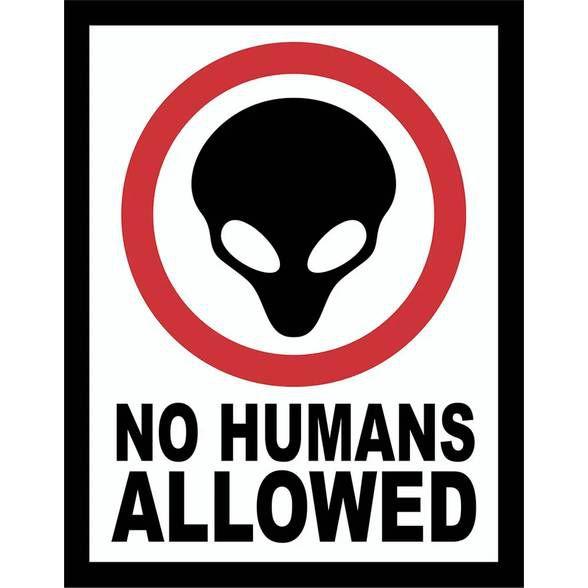Placa no Humans Allowed