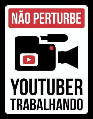 Placa Youtuber Trabalhando