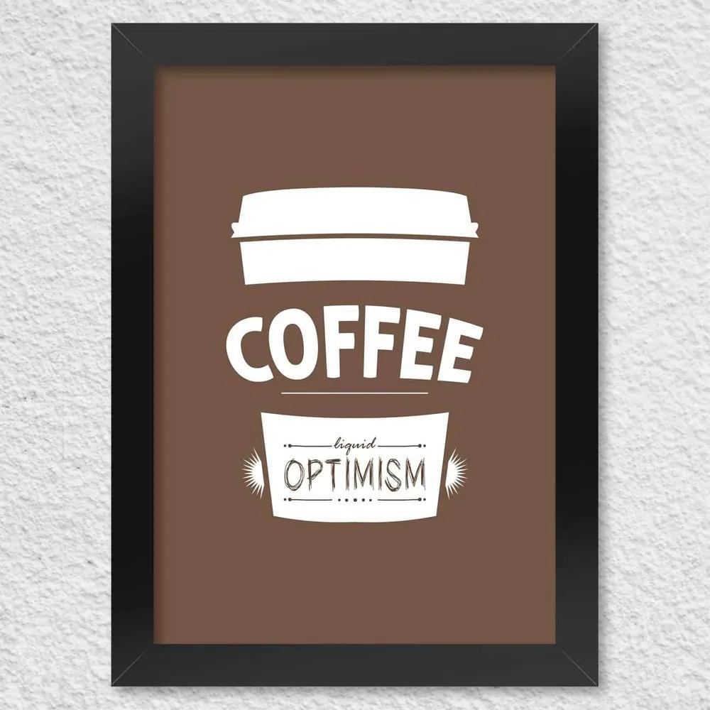 Poster com Moldura Coffee Liquid Optimism