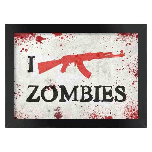 Pôster com Moldura I Kill Zombies - Fuzil