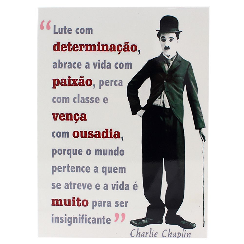 Quadro Charlie Chaplin Lute com Determinação