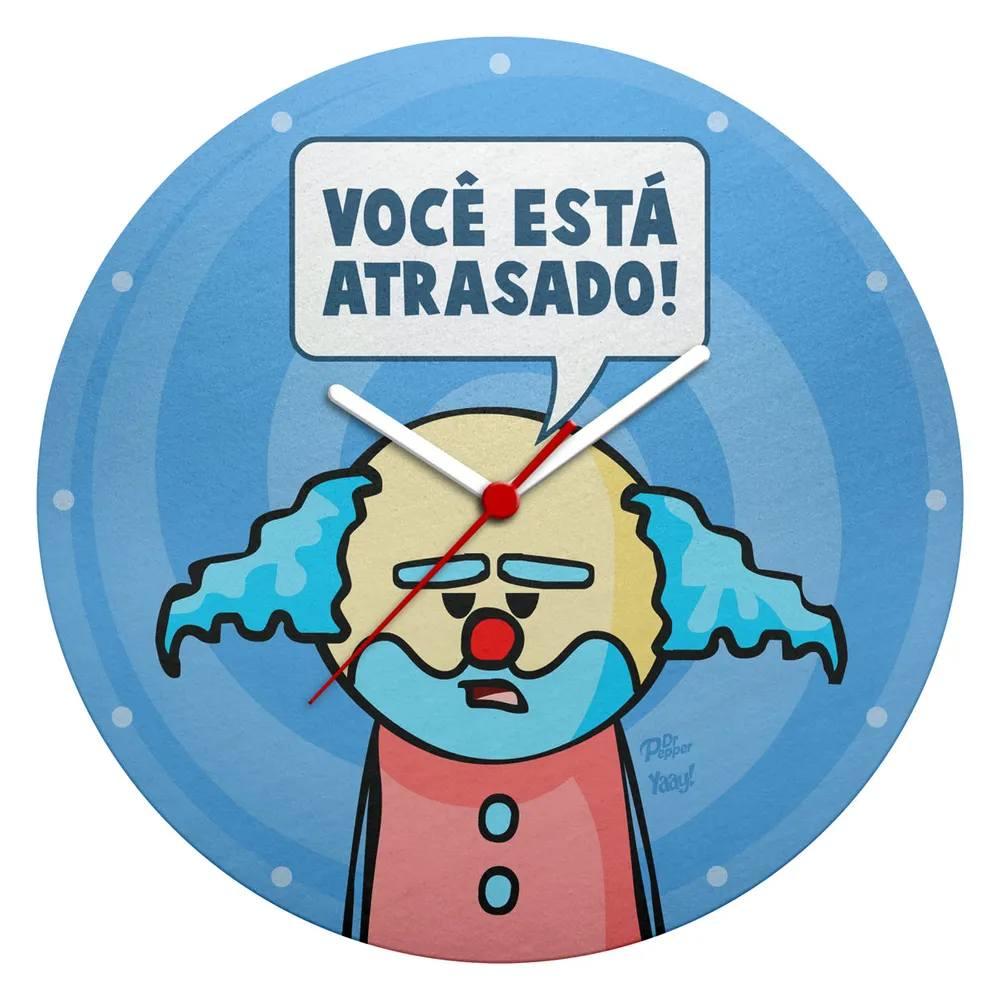 Relógio de Parede Ecológico DrPepper Paiaço Você Está Atrasado