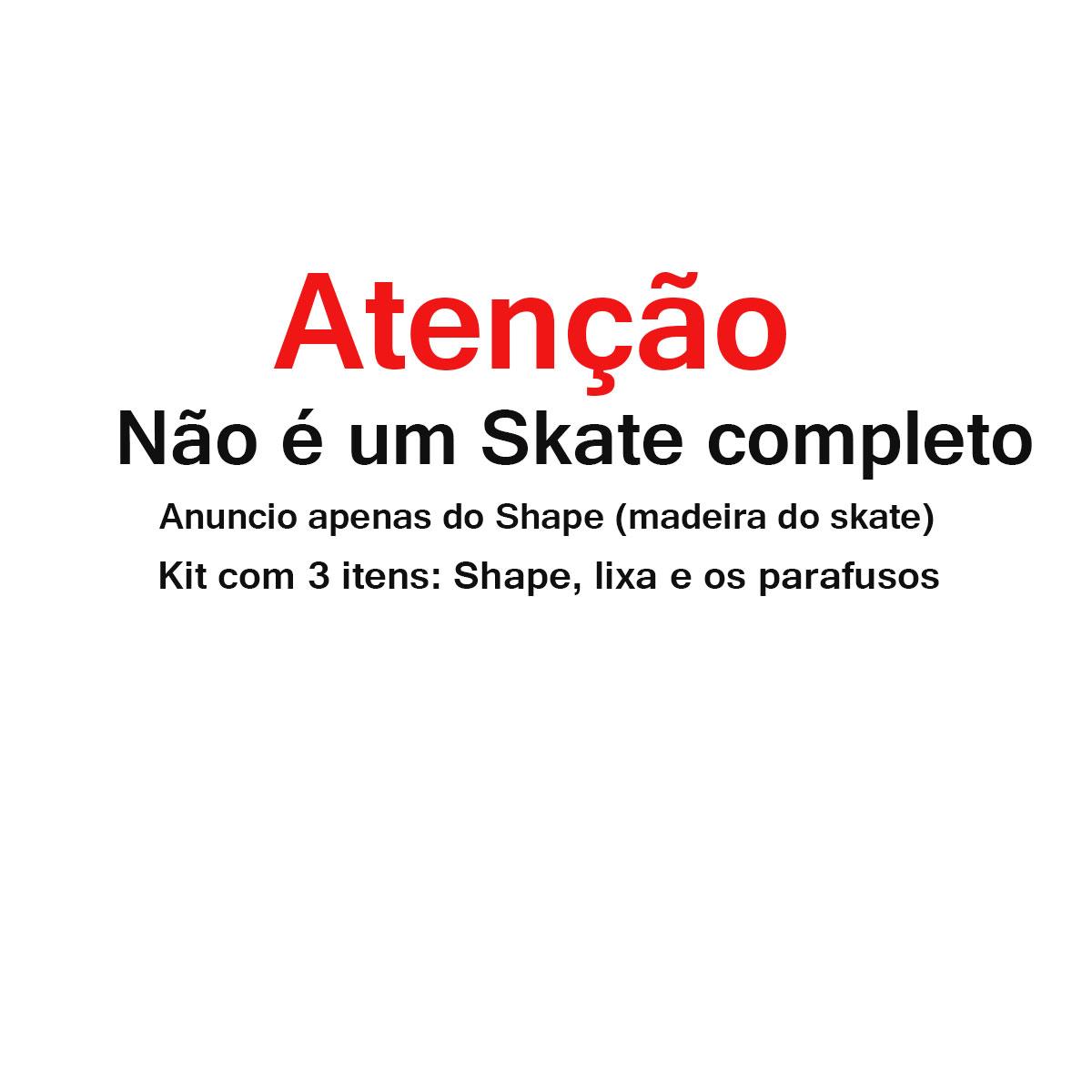 Shape Skate Wood Light 8.0 com Lixa Parafuso Base porca 10