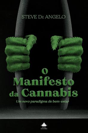 LIVRO O MANIFESTO DA CANNABIS