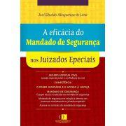 A eficácia do mandado de segurança nos juizados especiais 1ª edição