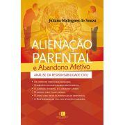 Alienação parental e abandono afetivo 1ª edição