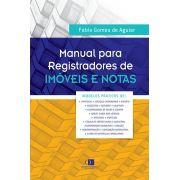 Manual para registradores de imóveis e notas 1ª edição