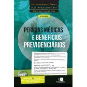 Perícias médicas e benefícios previdenciários 2ª edição