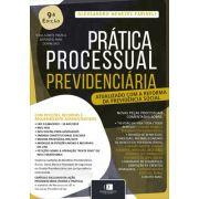 Prática processual previdenciária 9ª edição