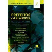 Prefeitos e vereadores - Crimes e infrações de responsabilidade 4ª edição