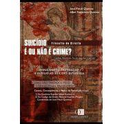 Suicídio – É ou não é crime? 1ª edição