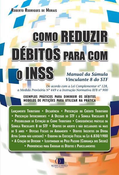 Como reduzir débitos para com o INSS 1ª edição