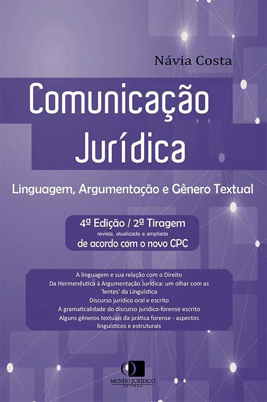 Comunicação jurídica - Linguagem, argumentação e gênero textual 4ª edição