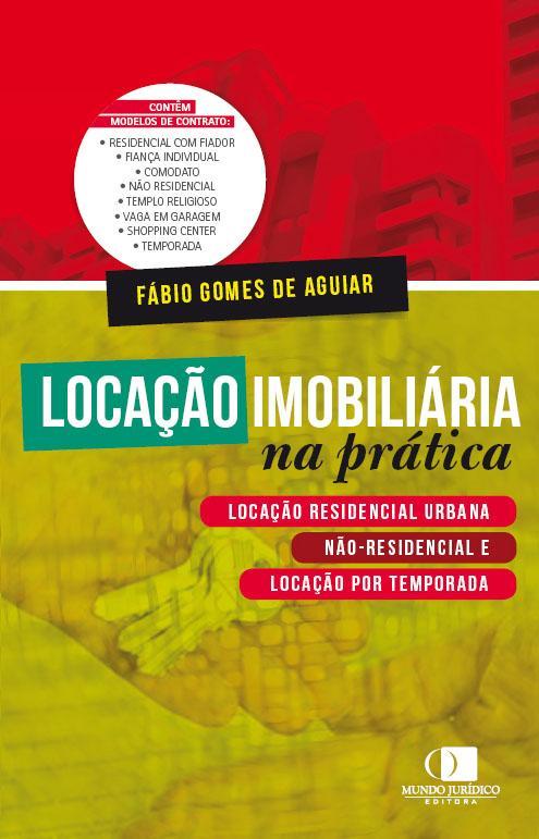 Locação imobiliária na prática 1ª edição