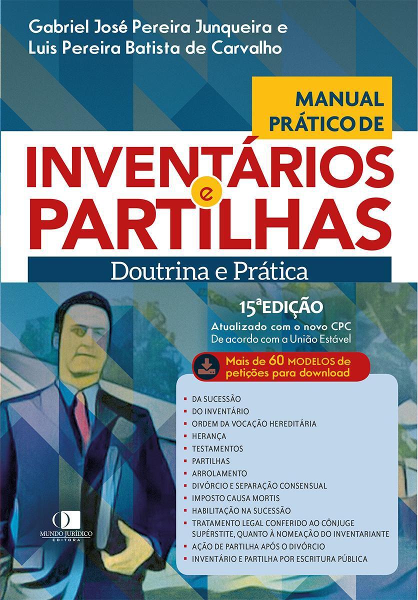 Manual prático de inventários e partilhas 15ª Edição