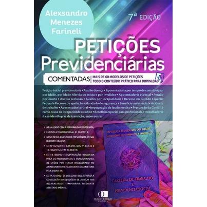 Petições previdenciárias comentadas 7ª edição