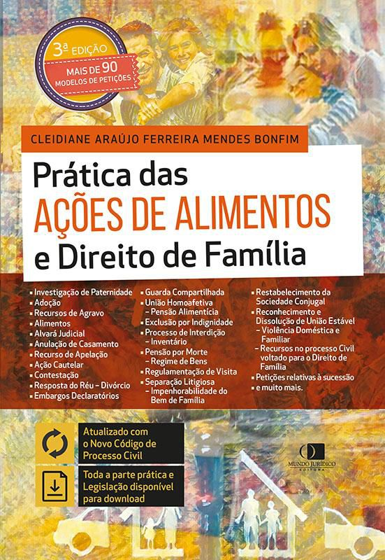 Prática das ações de alimentos e direito de família 3ª edição