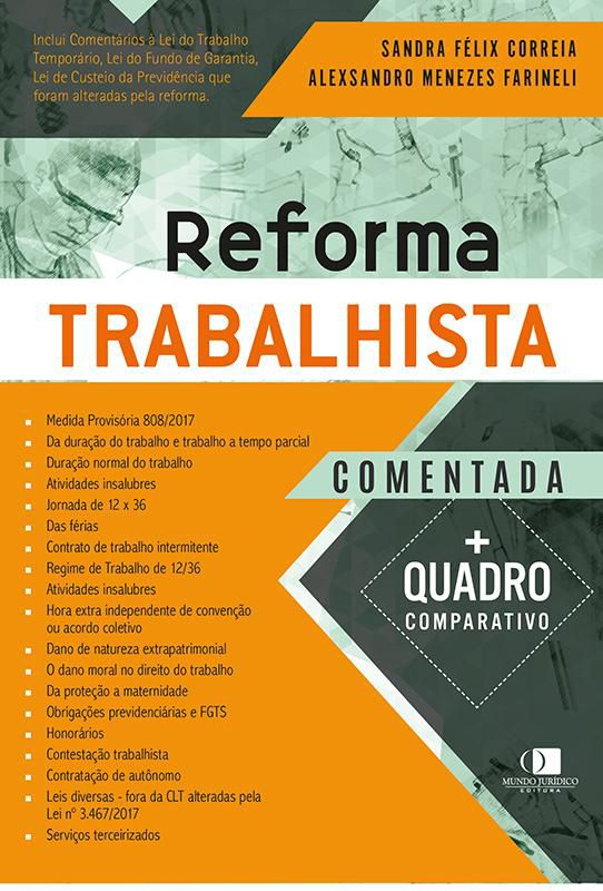 Reforma trabalhista comentada 1ª edição