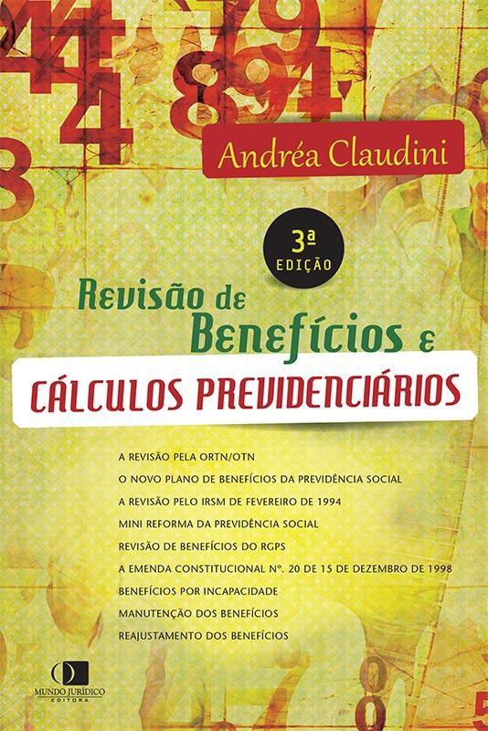Revisão de benefícios e cálculos previdenciários 3ª edição