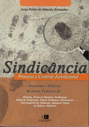 Sindicância - Processo e controle jurisdicional 1ª edição
