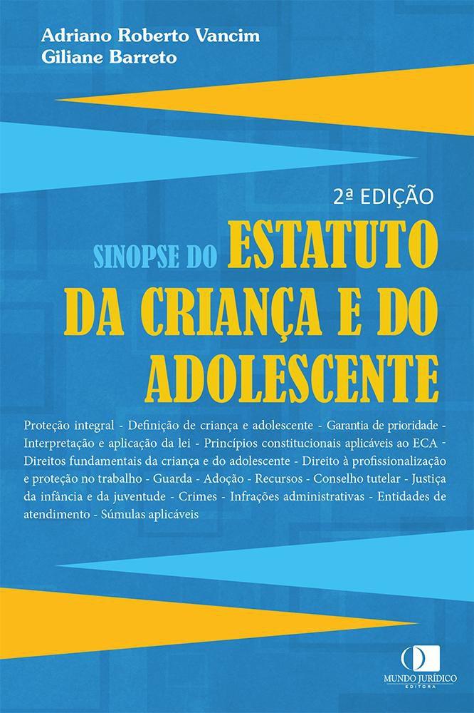 Sinopse do estatuto da criança e do adolescente 2ª edição